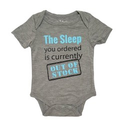 Bebe Bamboo  Cute Saying Onesie - The Sleep you ordered is currently OOS